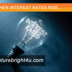 Read a blog on what happens when interest rates rise.