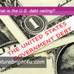 Future Bright, LLC Post about the U.S. Debt Ceiling.
